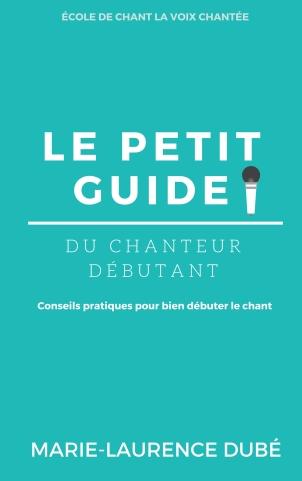 Le petit Guide du chanteur Débutant (10)